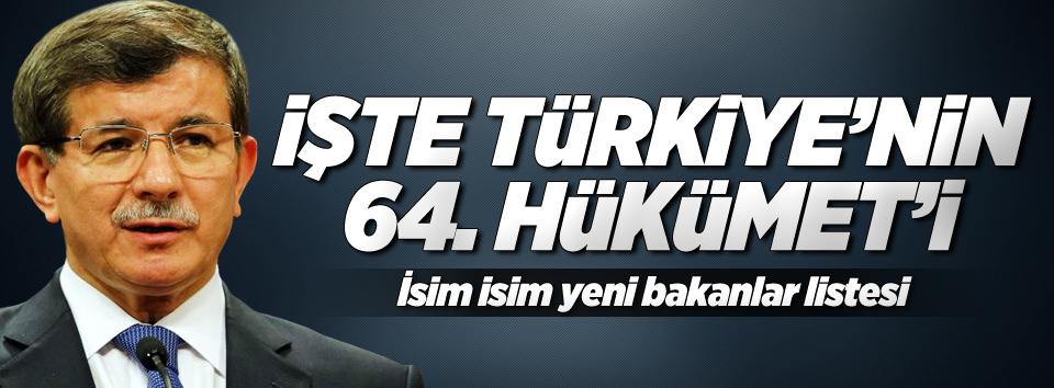 İşte Türkiyenin 64. Hükümeti