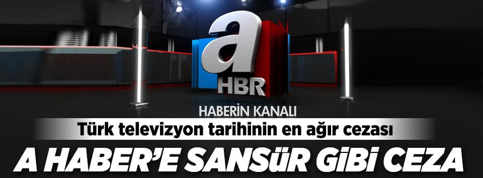 A Habere Türk TV tarihinin en ağır cezası