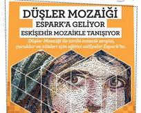 Anadolu'nun mozaikleri Espark'ta can buluyor