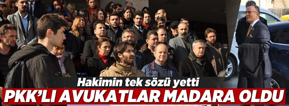 PKKlı avukatlara hakimden sert tepki