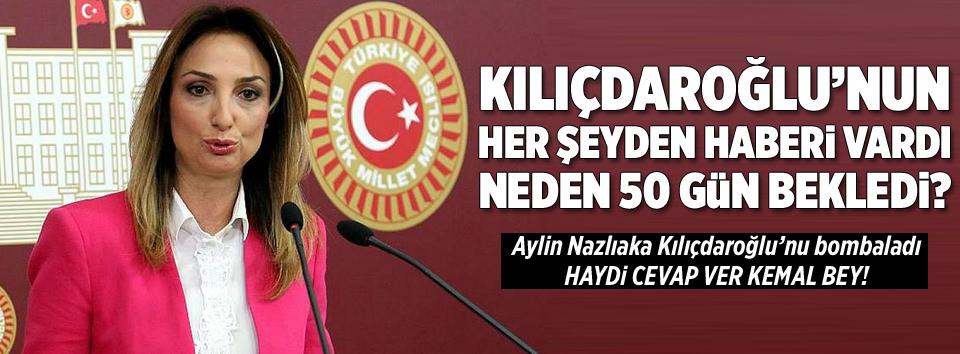 Nazlıaka Kılıçdaroğlunu bombaladı!