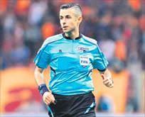Kupa maçının hakemi Mete Kalkavan