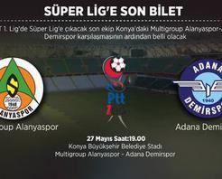 Süper Lige son bileti alacak takım belli oluyor