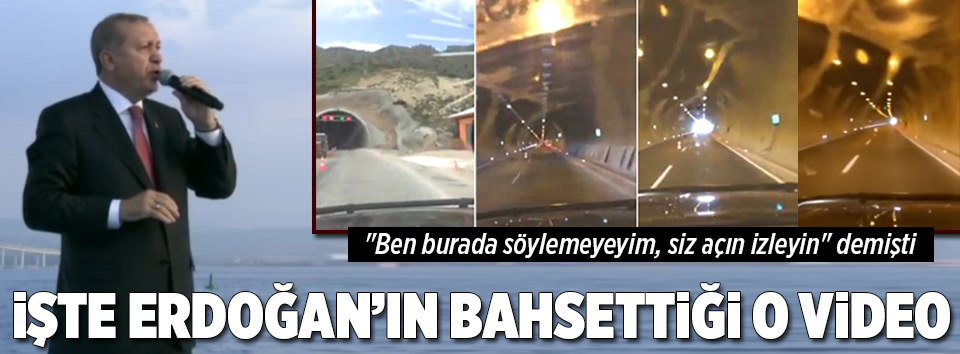 İşte Erdoğanın bahsettiği o video