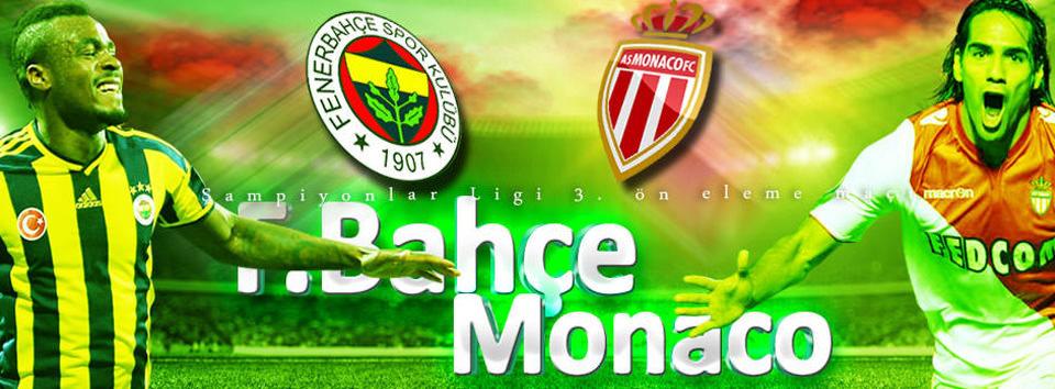 Fenerbahçe - Monaco
