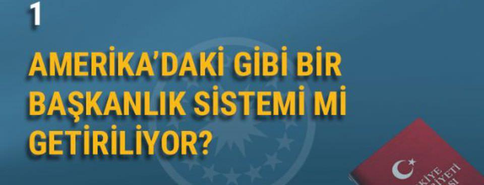 20 soruda Türkiye'de Cumhurbaşkanlığı sistemi