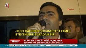 HDP'li Zeydan haddini aştı!