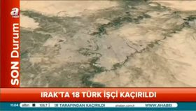 Irak'ta 18 Türk işçi kaçırıldı