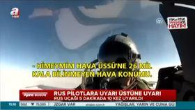 Rus uçağı 5 dakikada 10 kez uyarıldı