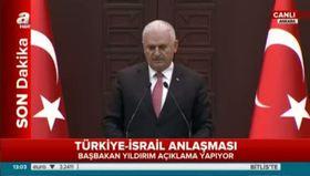 Başbakan Binali Yıldırım İsrail ile anlaşmanın detaylarını açıkladı
