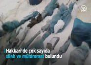 Hakkari'de PKK'ya ait mühimmatlar bulundu