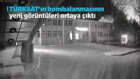 TÜRKSAT'ın bombalanmasının yeni görüntüleri ortaya çıktı