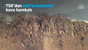 Türk jetleri PKK kamplarını tarumar etti
