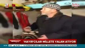 Kulalı semerci Ahmet Amca'dan 'Hayır'cılara tokat gibi cevap!