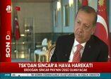 Erdoğan: 'ABD ve Rusya'ya bilgi verildi'