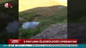 3 PKK'lının öldürüldüğü operasyon kamerada!