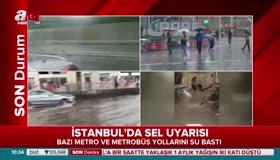 Sağanak yağış İstanbulu rehin aldı