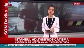 İstanbul Adliyesinde çatışma yaşandı